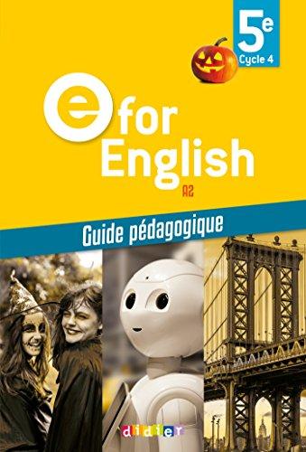 E for English 5e (d. 2017) - Guide pdagogique - version papier