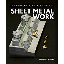 Sheet Metal Work (Crowood Metalworking Guides)