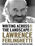 Writing Across the Landscape – Travel Journals 1960–2013