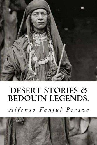 Desert stories & bedouin legends. por Alfonso Fanjul Peraza