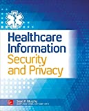Healthcare Information Security and Privacy (All-in-One Series) by Sean P. Murphy (2015-02-01)