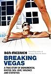 Breaking Vegas by Ben Mezrich (2006-07-01)