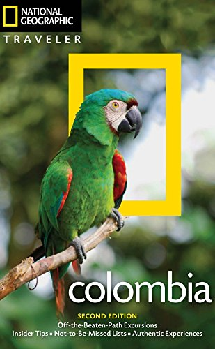 National Geographic Traveler: Colombia, 2nd Edition