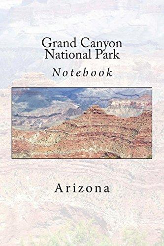 Grand Canyon National Park: Arizona Notebook