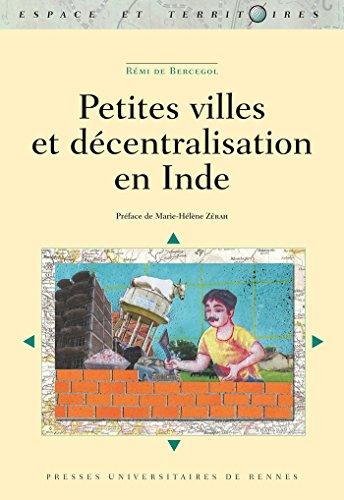 Lire Petites villes et décentralisation en Inde pdf, epub