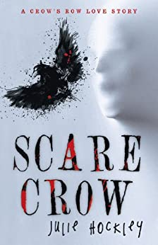 Scare Crow:A Crow's Row Love Story by [Hockley, Julie]