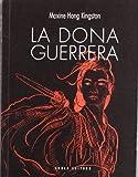 Dona Guerrera, La (Fora de col·lecció)