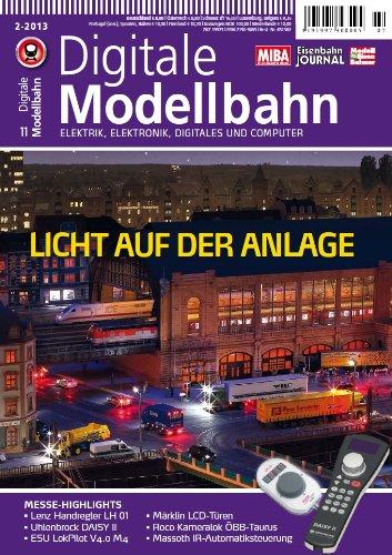 Digitale Modellbahn - Licht auf der Anlage - Elektrik, Elektronik, Digitales und Computer - MIBA, Eisenbahn Journal, ModellEisenBahner
