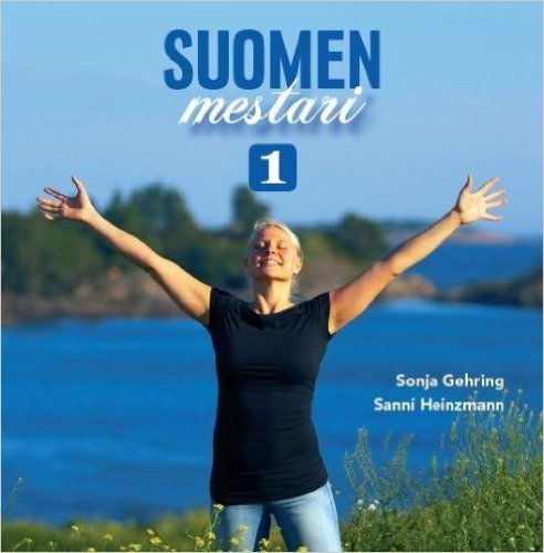 Suomen mestari 1. Suomen kielen oppikirja aikuisille( in Finnish)