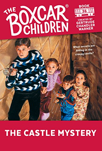The Castle Mystery (The Boxcar Children Mysteries Book 36) (English Edition)