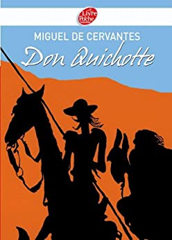 Don Quichotte - Texte abrégé (Classique t. 1156)