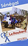 Guide du Routard Sénégal 2015/2016