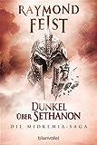 Die Midkemia-Saga 4: Dunkel über Sethanon - Raymond Feist