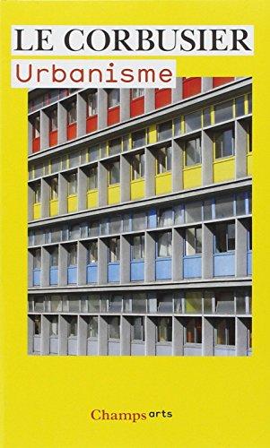 Urbanisme par Le Corbusier