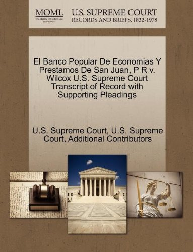 el-banco-popular-de-economias-y-prestamos-de-san-juan-p-r-v-wilcox-us-supreme-court-transcript-of-re
