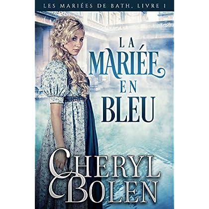 La mariée en bleu (Les Mariées de Bath t. 1)