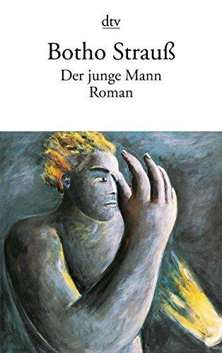 Der Junge Mann by Botho Strauss (1998-12-31)