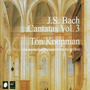 J. S. Bach: Cantatas, Vol 3