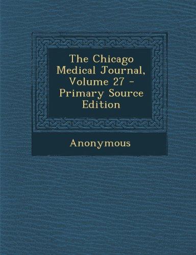 Chicago Medical Journal, Volume 27