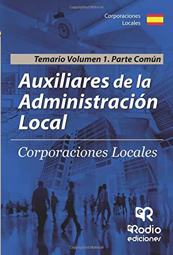 Auxiliares de la Administración Local. Parte común. Volumen 1. (OPOSICIONES)