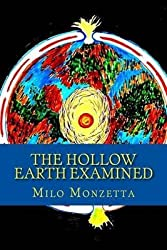 [(The Hollow Earth Examined)] [By (author) Milo Monzetta ] published on (June, 2012)