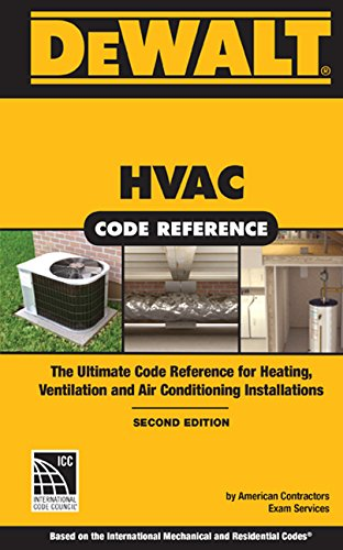 Dewalt HVAC Code Reference: Based on the 2015 International Mechanical Code, Spiral Bound Version