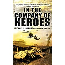 In The Company Of Heroes (English Edition)