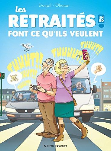 Les retraités en BD, Tome 3 : Font ce qu'ils veulent !
