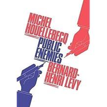 Public Enemies by Bernard Henri-Levy (2012-10-01)