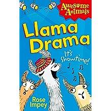 Llama Drama (Awesome Animals)