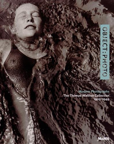 OBJECT: PHOTO: Modern Photographs: The Thomas Walther Collection 1909-1949 par Mitra Abbaspour, Lee Ann Daffner