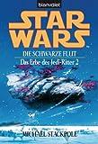 Star Wars. Das Erbe der Jedi-Ritter 2 -: Die schwarze Flut BD2