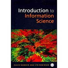 [Introduction to Information Science] (By: David Bawden) [published: July, 2012]