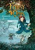 L'incanto del buio. Fairy Oak: 2