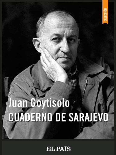Cuaderno de Sarajevo por JUAN GOYTISOLO