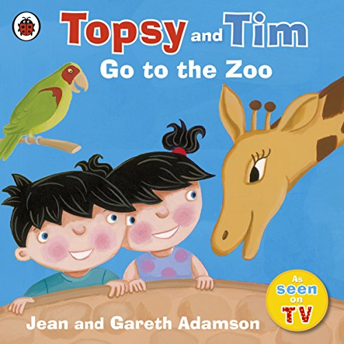 Topsy and Tim: Go to the Zoo por Jean Adamson