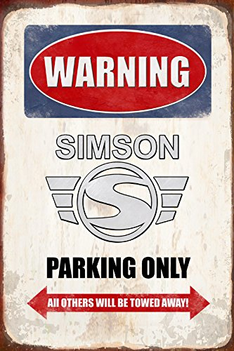 Warning Simson parking only blechschild