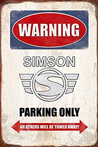 Schatzmix Warning Simson Parking only blechschild