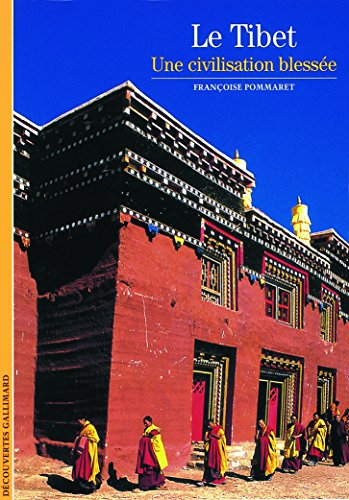 Le Tibet : Une civilisation blesse