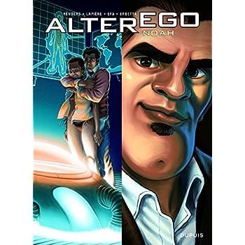 Alter Ego - Saison 1 - tome 3 - Alter Ego - Noah