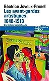 Les avant-gardes artistiques (1848-1918) Une histoire transnationale
