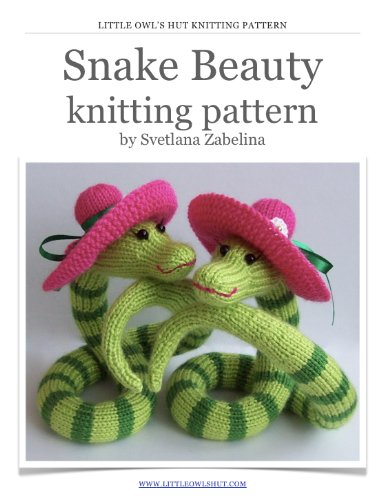Snake Beauty Knitting Pattern. Amigurumi. (LittleOwlsHut) (English Edition)