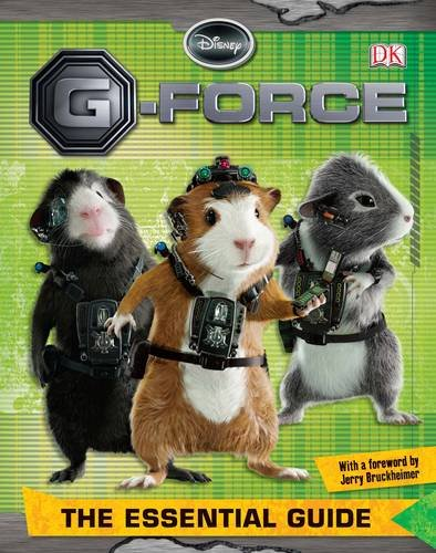G-Force : the essential guide.