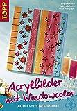 Acrylbilder mit Windowcolor: Akzente setzen auf Keilrahmen