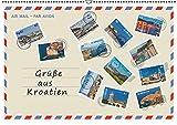 Grüße aus Kroatien (Wandkalender 2016 DIN A2 quer): Grüße aus Kroatien, 12 Ideen für den Urlaub! Entdecken Sie einen kleinen Teil architektonischer ... (Monatskalender, 14 Seiten ) (CALVENDO Orte)