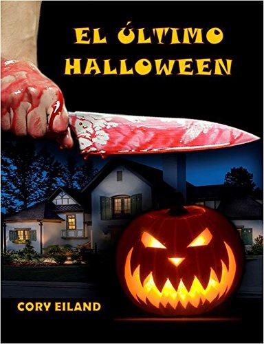 El último Halloween por Cory  Eiland