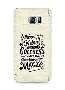 AMEZ where there is kindness there is goodness Back Cover For Samsung Galaxy S6 Edge Plus