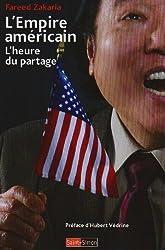 L'Empire américain : L'heure du partage