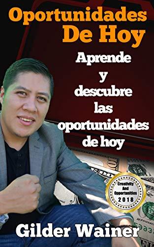 Oportunidades De Hoy: Aprende y descubre las oportunidades de hoy ...