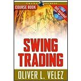 [(Swing Trading )] [Author: Oliver L. Velez] [Aug-2007]